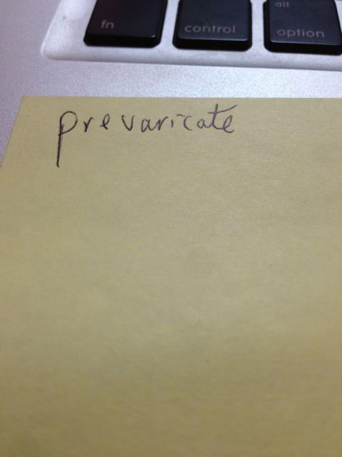prevaricate