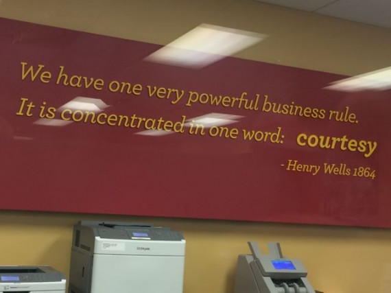 Wells Fargo quote about customer courtesy