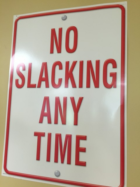 No slacking classroom sign