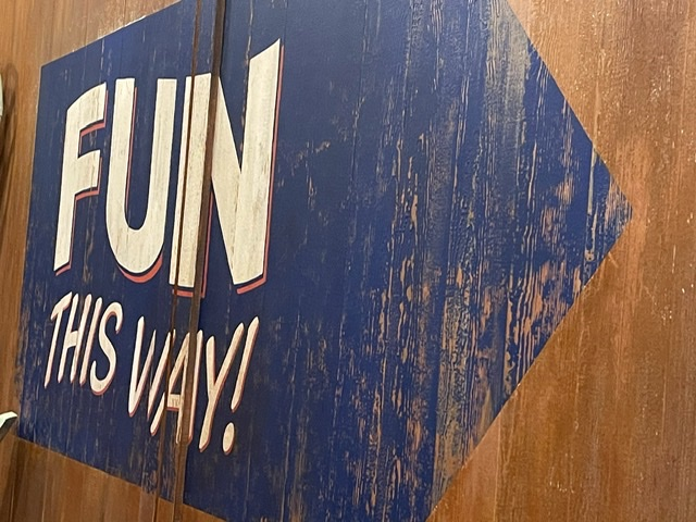 have fun this way sign